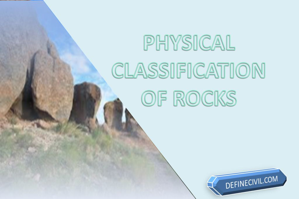 Physical Classification of Rocks