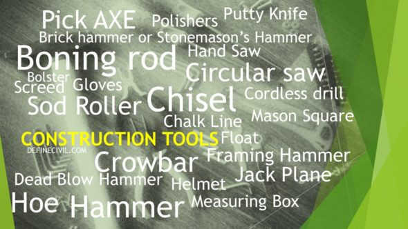 Construction Tools and Their Uses Complete LIST [50+]