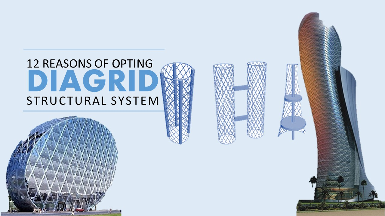 Advantages of Diagrid Structural System