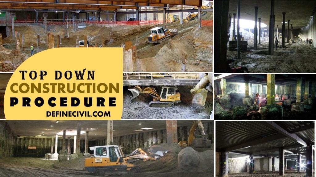 Top Down Construction Procedure