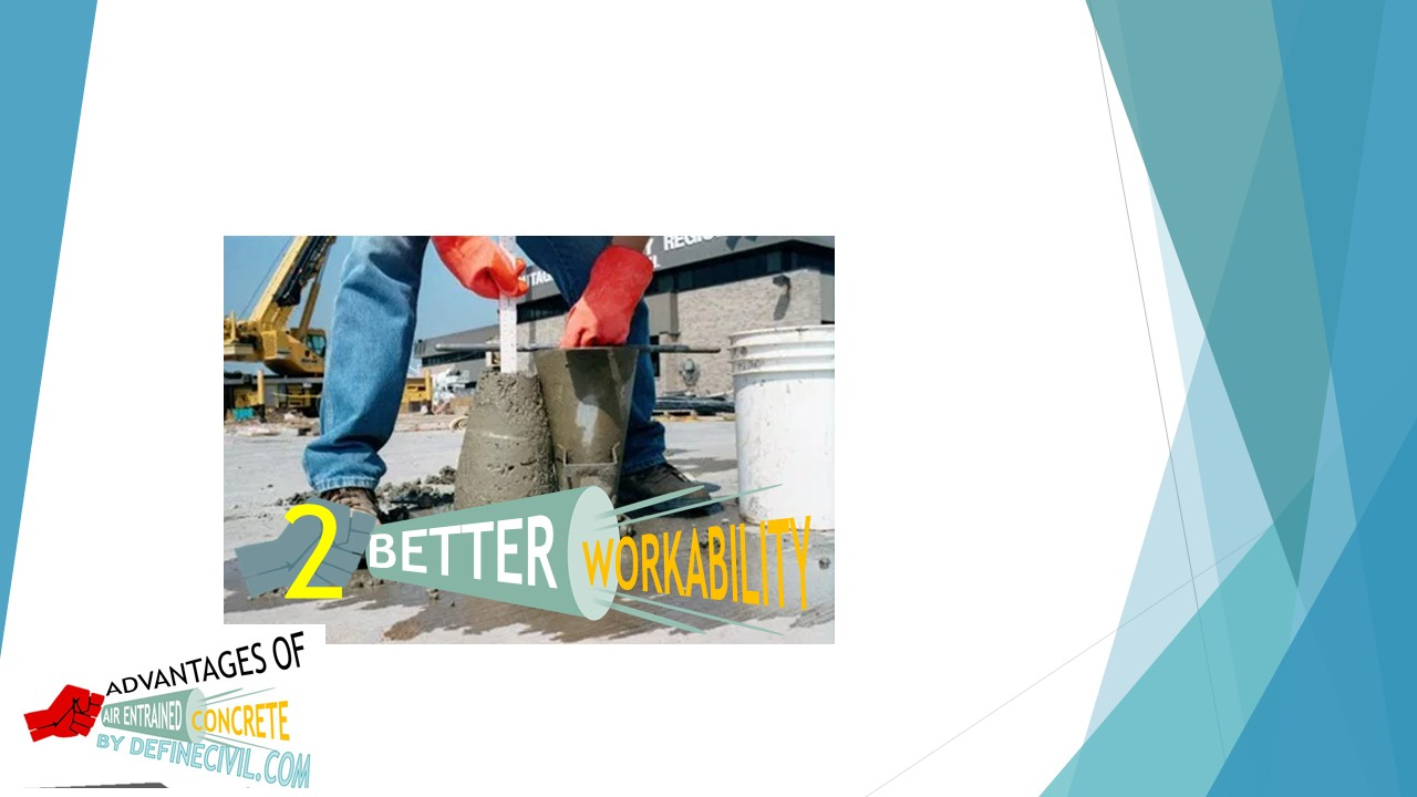 Better Workability