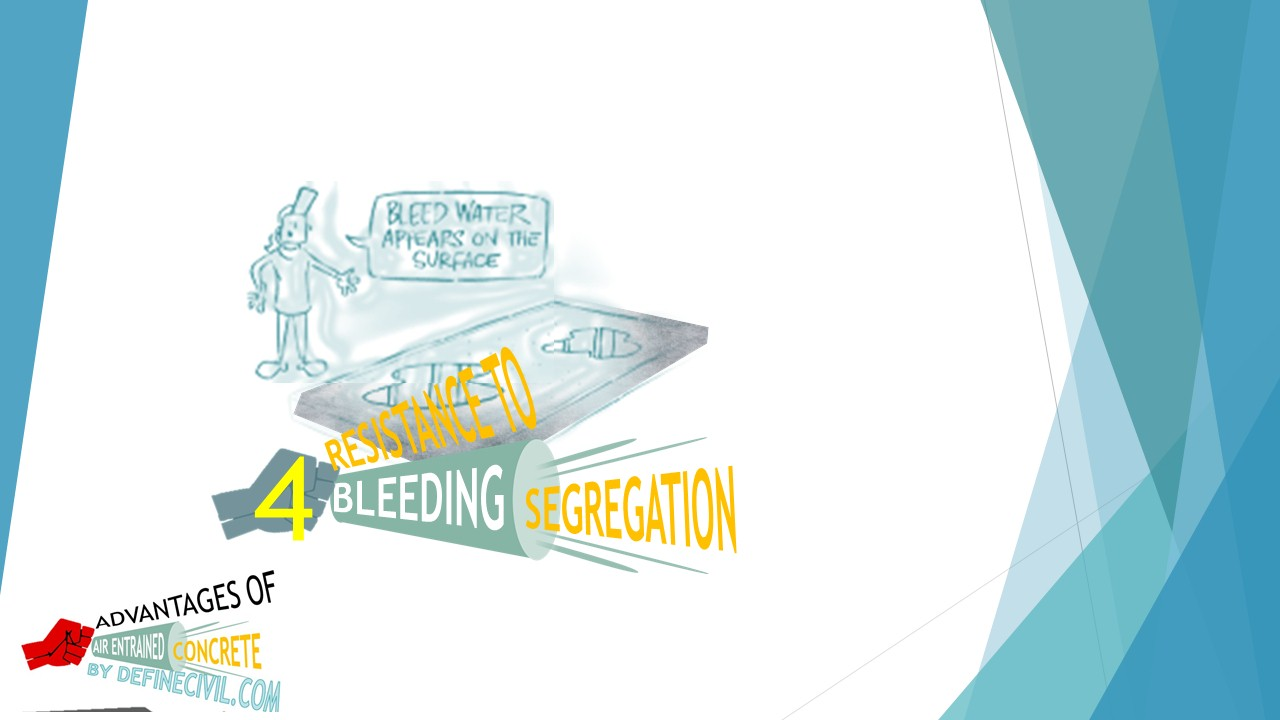Resistance to Bleeding and Segregation