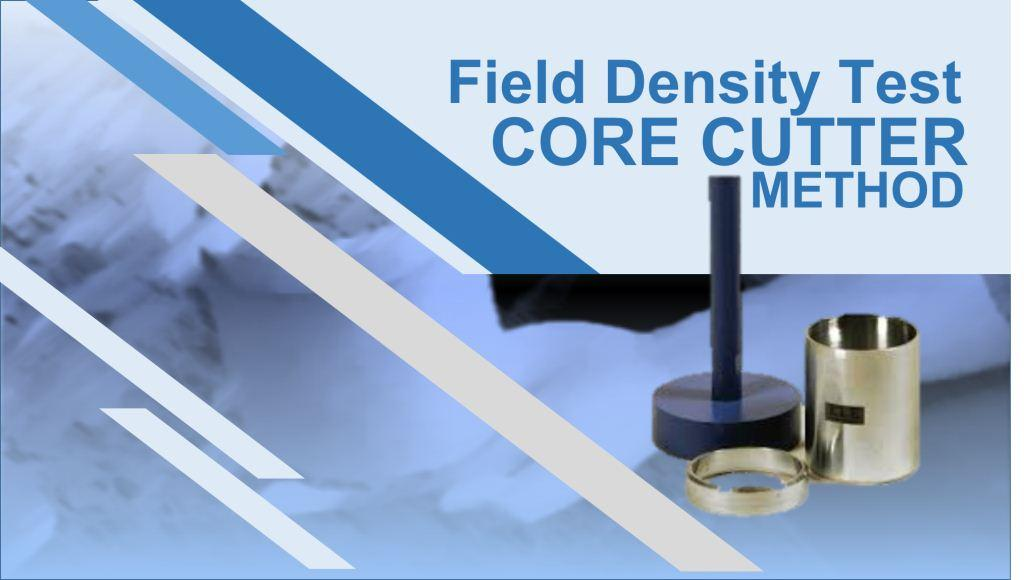 Field Density Test by Core Cutter Method