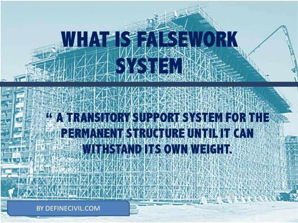 Falsework definition