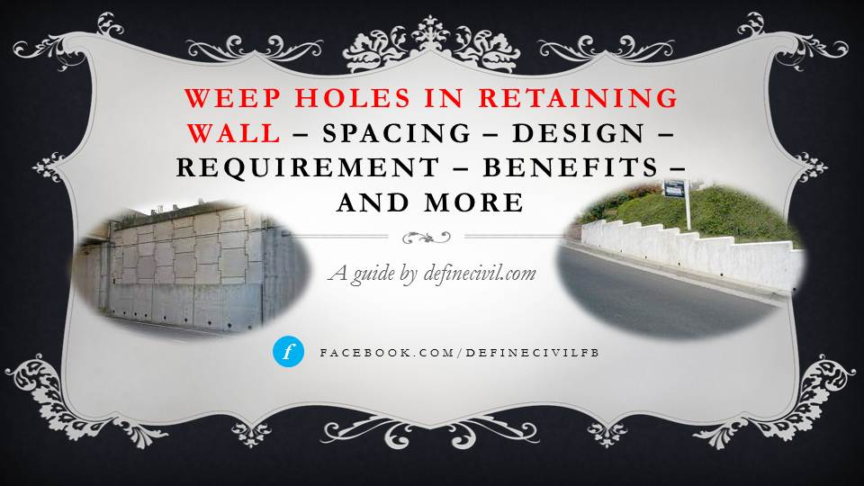 Weep Holes in Retaining walls