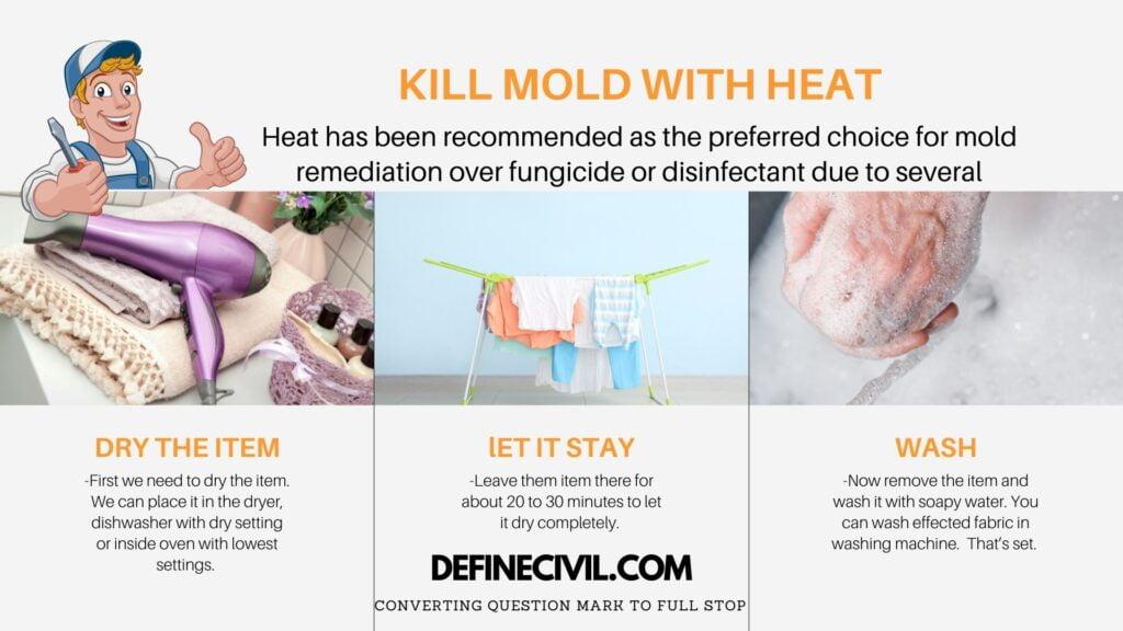 how heat kill mold?