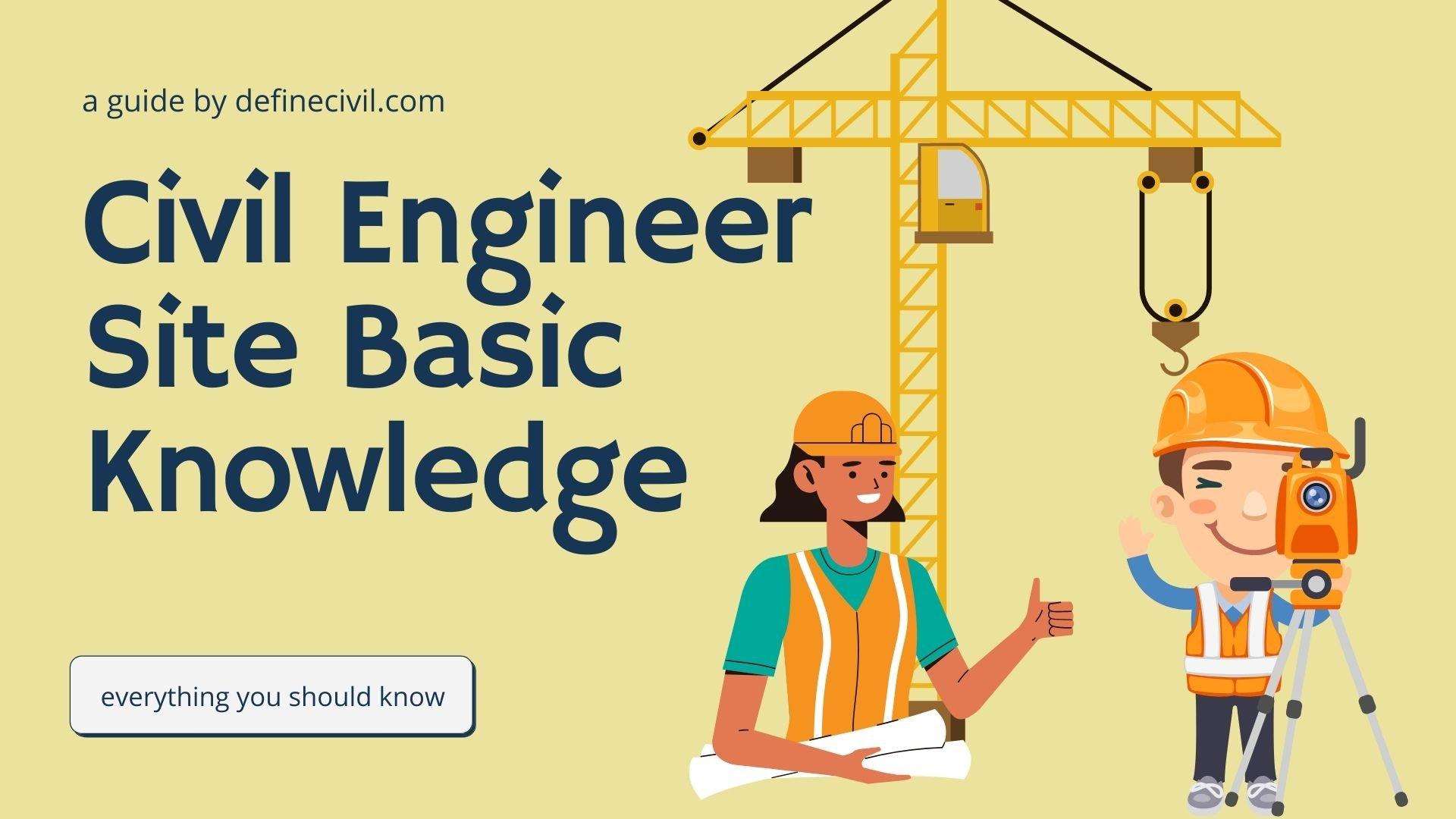 Civil Engineering Site Knowledge