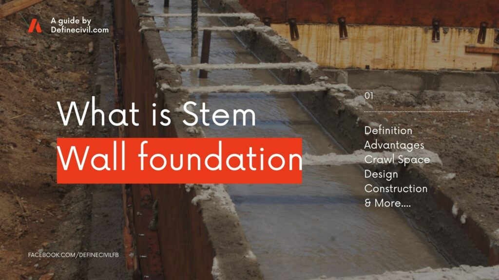 What is stem wall foundation