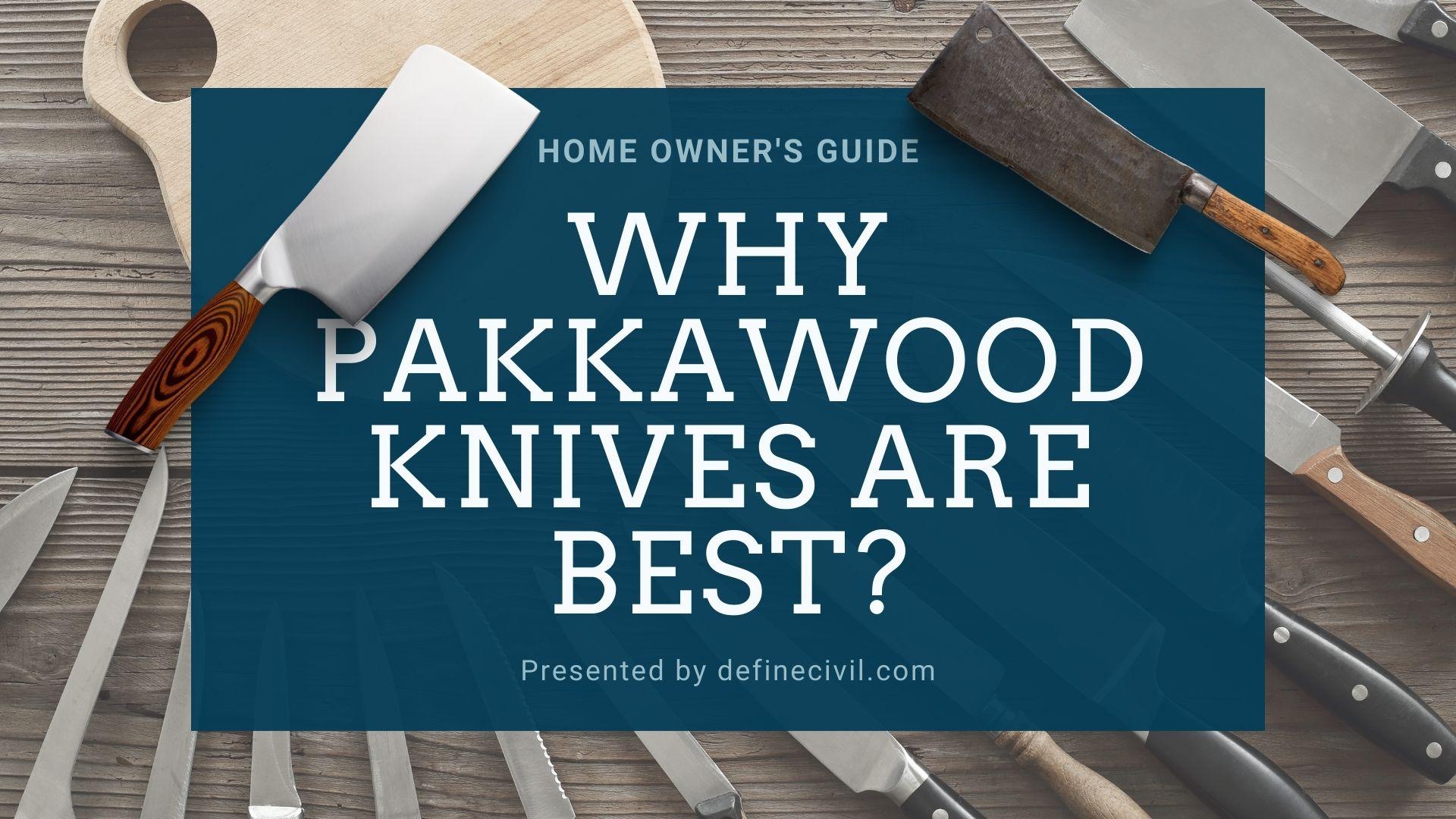 What is Pakkawood?